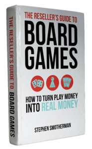Reselling Board Games by Stephen Smotherman